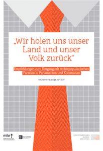 """Cover Broschüre """"Wir holen unser Land zurück - Wir holen uns unser Land und unser Volk zurück' – Empfehlungen zum Umgang mit rechtspopulistischen Parteien in Parlamenten und Kommunen"""