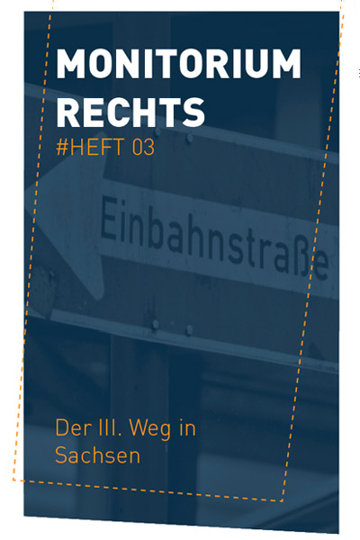 """Cover Monitorium Rechts # Heft 03, """"Der III, Weg in Sachsen"""", 07/2020"""
