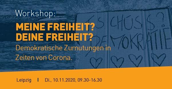 """Workshop """"meine Freiheit? Deine Freiheit?"""", 10.11.2020"""
