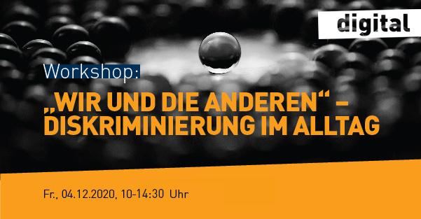 """Banner Workshop """"Wir und die anderen"""", 4.12.2020"""