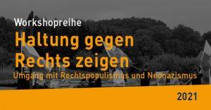 """GEW - Workshopreihe """"Haltung zeigen gegen Rechts"""", 2021"""