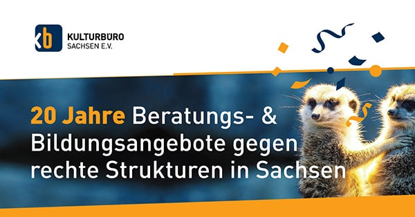 Banner 20 Jahre Beratungs- & Bildungsangebote gegen rechte Strukturen in Sachsen
