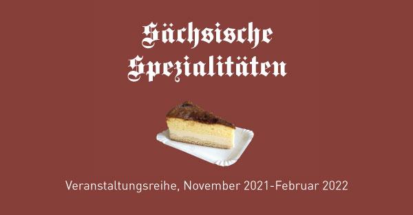 """Banner Veranstaltungsreihe """"Sächsiche Späzialitäten"""""""
